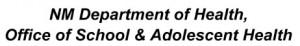 NM Department of Health, Office of School & Adolescent Health