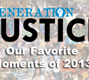 Generation Justice: Our Favorite Moments – Generation Justice