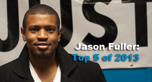 Top 5 of 2013: Jason Fuller – Generation Justice