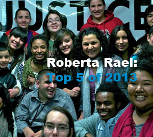 Top 5 of 2013: Roberta Rael – Generation Justice