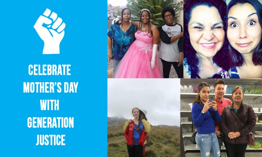 05.08.16 Honoring Our Mothers – Generation Justice