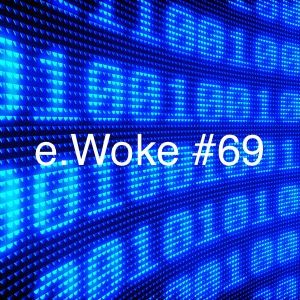 e.Woke #69: The Social Media Struggle