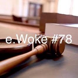 e.Woke #78: Dismantling Digital Prisons