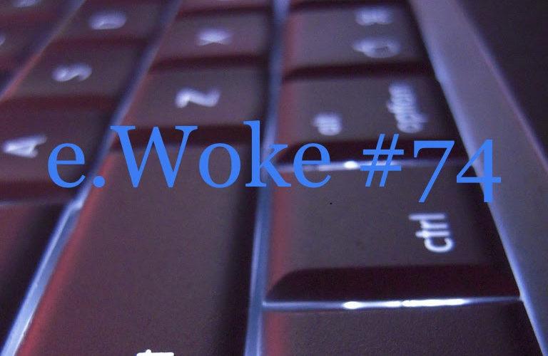 e.Woke #74: Welcome to the Tech Nightmare!