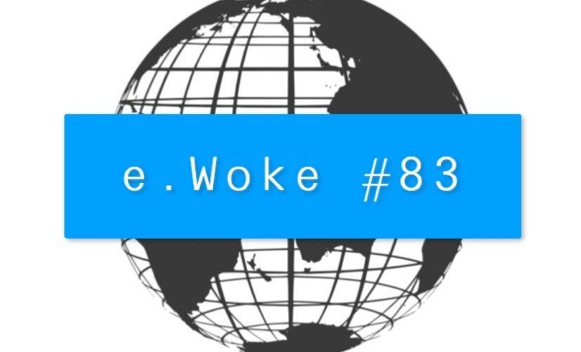 """e.Woke # 83: Crossing """"Digital Borders"""""""