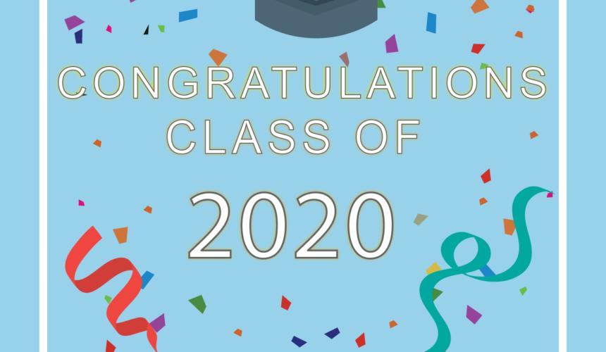 5.17.20 – Honoring 2020 Graduates